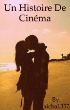 Un histoire de cinéma by aicha1357