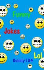 funny jokes by bubbly104