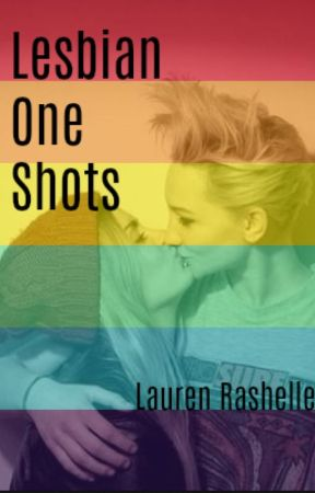 Lesbian One Shots by katris_priordeen