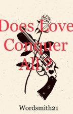 WAR;LOVE ( Book 2) by wordsmith21