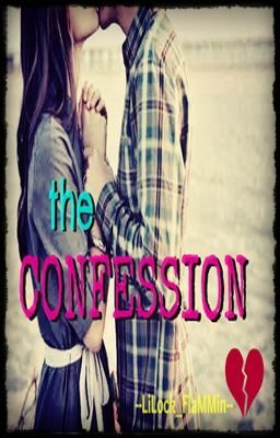 the CONFESSION (Short Story)
