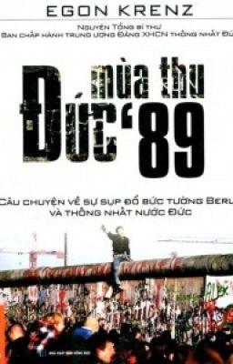 Đọc truyện Mùa thu Đức 1989 - Egon Krenz