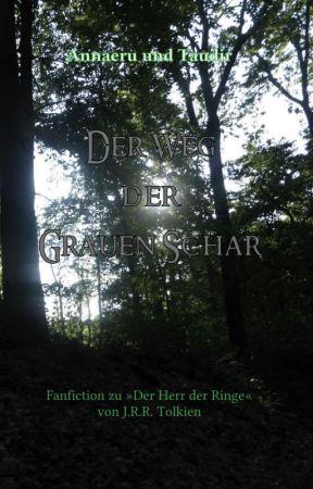Der Weg der Grauen Schar by Annaeru07