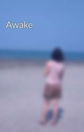 Awake by janebarr