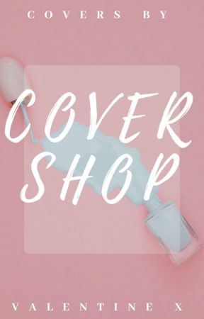 Cover Shop //open// by ValentineJ7