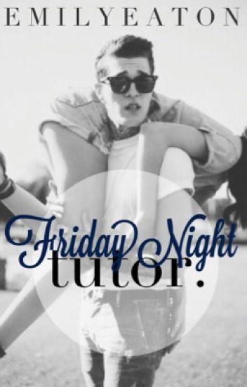 Friday Night Tutor