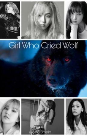 Girl Who Cried Wolf  by SinBGfYerin
