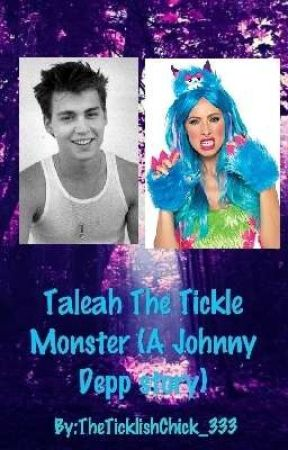 Taleah The Tickle Monster (A Johnny Depp Story) by TheTicklishChick_333
