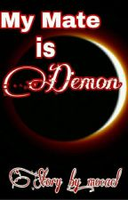 My Mate is Demon by mocael