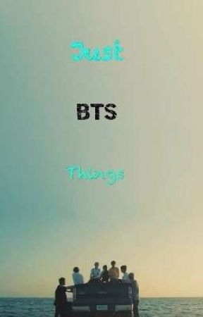Just BTS Things by _-jiminatic-_