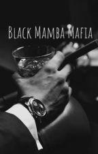 Black Mamba Mafia by roneka1