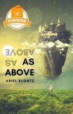 As Above / #NaNoWriMo by arielklontz