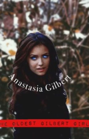 The oldest Gilbert girl➖book 1 by thevampirediariesxox