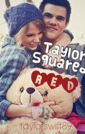 Taylor Squared : RED by taylorswift89