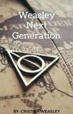 Weasley's Next Generetion by CristinaWeasley10