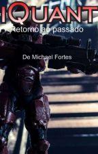iQuant - Retorno ao passado by MichaelFortesS