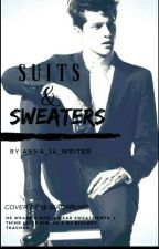 Suits and Sweaters by Anna_14_Writer