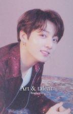 Art & Talent | الفن و الموهبه . by singlaurity
