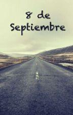 8 de Septiembre  by ara0809