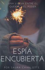 Espía Encubierta. by Sau-Chan