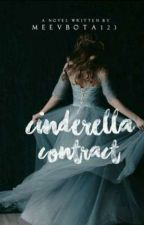 Cinderella Contract by Meevbota123