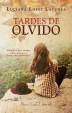 © Tardes de Olvido (Resubida desde el 1-1-17) ¡¡Pronto en librerías!! by mina_sousa