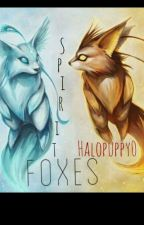 Spirt foxes by Halopuppy0