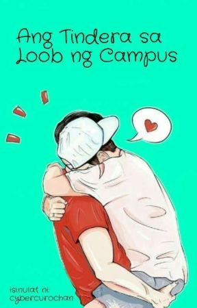 Ang Tindera sa Loob ng Campus (bxb) by cybercurochan
