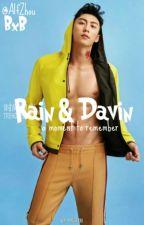 A Moment To Remember ( Rain & Davin)  by Alfzhou