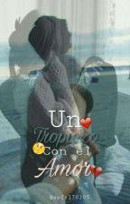 Un Tropiezo Con El Amor  by sofy170305