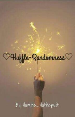 ♡Huffle-Randomness♡ by Humble_Hufflepuff