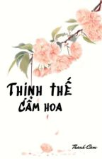 Thịnh thế cẩm hoa by _thanhthanh_
