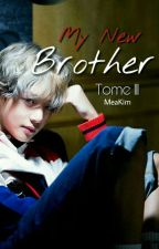 My New Brother Tome 3/3 ~ BTS by MeaKim