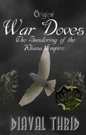 War Doves: The Sundering of the Kliana Empire by Illeandir