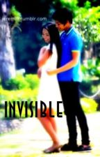 Invisible [KathNiel] by oneofthosedreamers