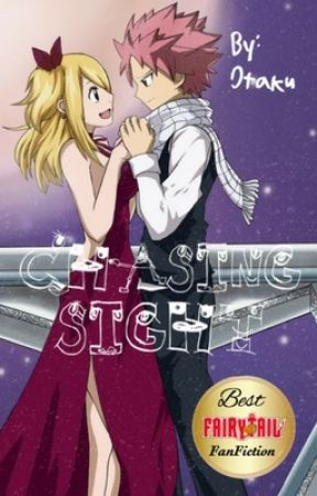Chasing Sight(A NaLu Story)ON HOLD by FairyTailProtaku
