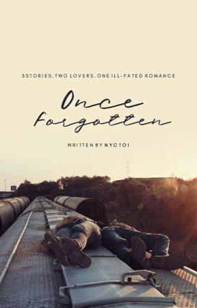 Once Forgotten | ✓ by nyctoi