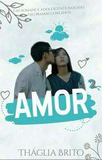 Amor ² by ThagliaBrito