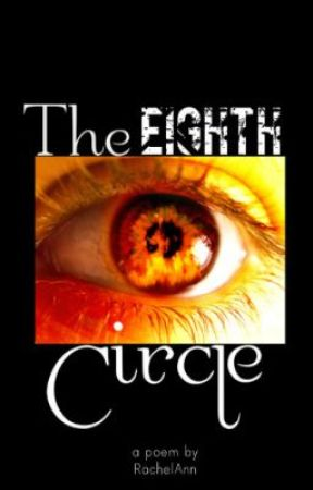 The Eighth Circle by RachelAnn08642