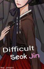 Difficult Seok Jin by noona_jinjin