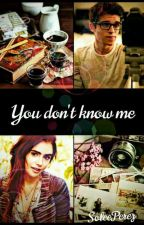 You don't know me by SoleePerez