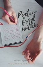 Poetry from Within (a collection) by proudhypergraphic