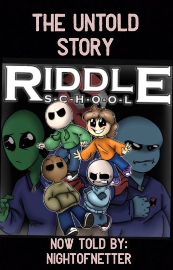 Riddle School: The Retelling