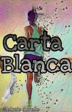 Carta Blanca  by MelanielaBella