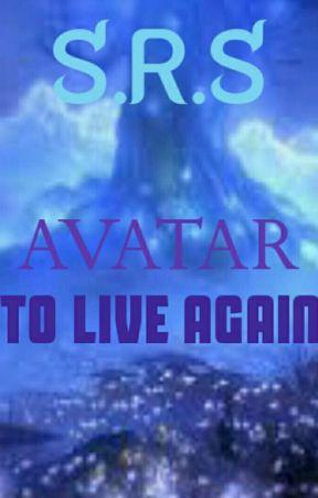 Avatar: To Live Again by Szarinasumalpong