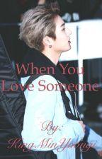 When You Love Someone (DAY6 Fanfic)  by JediYodaChan