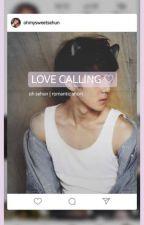 love calling | osh romantic short by ohmysweetsehun
