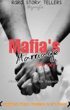 Mafia's Marriage Journey (Complete)✔ by RaraHanna