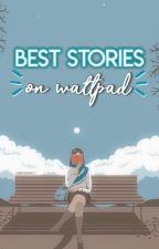 Best Stories On Wattpad by lovingthoughts_