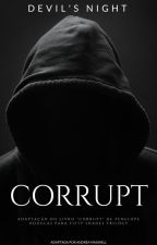 Corrupt by AndreasMaxwell